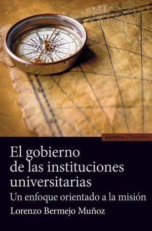 EL GOBIERNO DE LAS INSTITUCIONES UNIVERSITARIAS