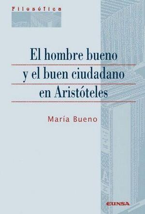 EL HOMBRE BUENO Y EL BUEN CIUDADANO EN ARISTÓTELES