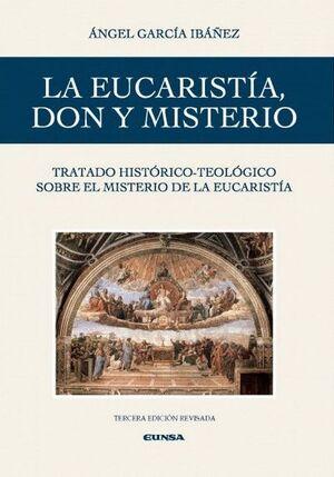EUCARISTÍA, DON Y MISTERIO, LA