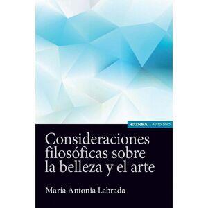 CONSIDERACIONES FILOSÓFICAS SOBRE LA BELLEZA Y EL ARTE