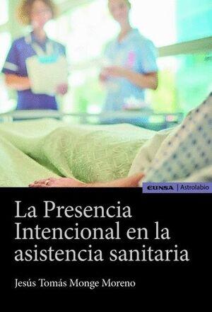 LA PRESENCIA INTENCIONAL EN LA ASISTENCIA SANITARIA