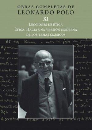 (L.P. XI) LECCIONES DE ÉTICA. ÉTICA. HACIA UNA VERSIÓN MODERNA DE LOS TEMAS CLÁSICOS