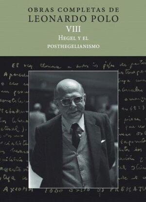 (L.P. VIII) HEGEL Y EL POSTHEGELIANISMO