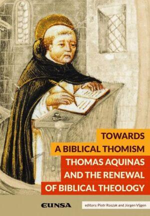 TOWARDS A BIBLICAL THOMISM