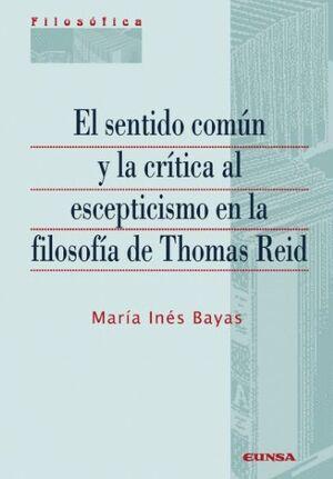 EL SENTIDO COMÚN Y LA CRÍTICA AL ESCEPTICISMO EN LA FILOSOFÍA DE THOMAS REID