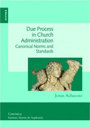 DUE PROCESS IN CHURCH ADMINISTRATION