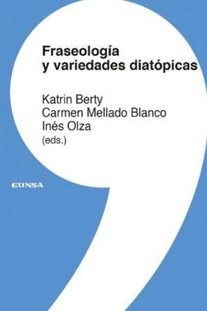 FRASEOLOGÍA Y VARIEDADES DIATÓPICAS