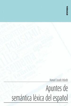 APUNTES DE SEMÁNTICA LÉXICA DEL ESPAÑOL