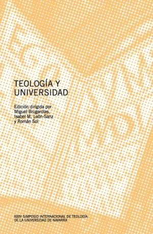 TEOLOGÍA Y UNIVERSIDAD