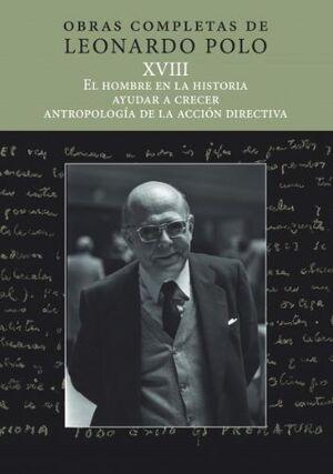EL HOMBRE EN LA HISTORIA, AYUDAR A CRECER, ANTROPOLOGÍA DE LA ACCIÓN EDUCATIVA