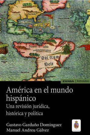 AMÉRICA EN EL MUNDO HISPÁNICO