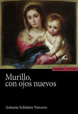 MURILLO, CON OJOS NUEVOS
