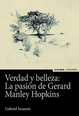 VERDAD Y BELLEZA: LA PASIÓN DE GERARD MANLEY HOPKINS