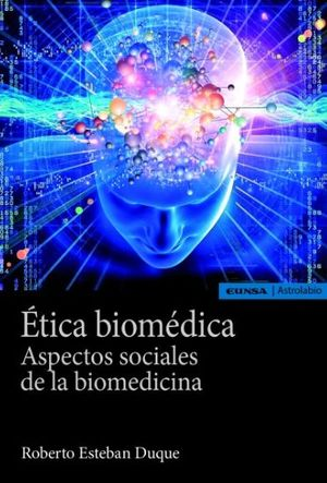 ÉTICA BIOMÉDICA