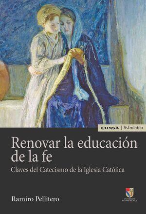 RENOVAR LA EDUCACIÓN DE LA FE