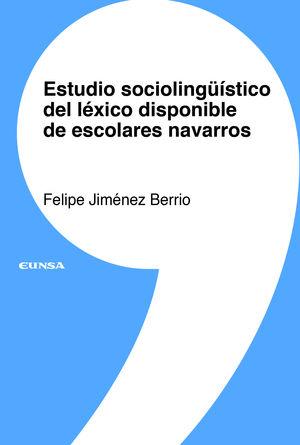 ESTUDIO SOCIOLINGÜÍSTICO DEL LÉXICO DISPONIBLE DE ESCOLARES NAVARROS