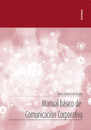 MANUAL BÁSICO DE COMUNICACIÓN CORPORATIVA