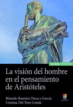 LA VISIÓN DEL HOMBRE EN EL PENSAMIENTO DE ARISTÓTELES