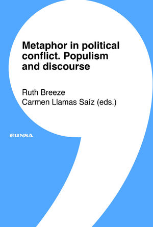 METAPHOR IN POLITICAL CONFLICT. POPULISM AND DISCOURSE