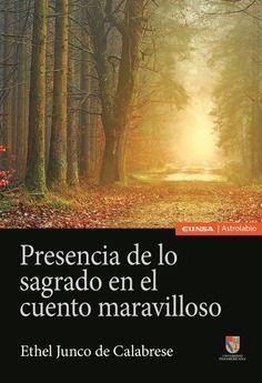 PRESENCIA DE LO SAGRADO EN EL CUENTO MARAVILLOSO