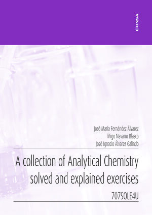 A COLLECTION OF ANALYTICAL CHEMISTRY SOLVED AND EXPLAINED EXERCICES