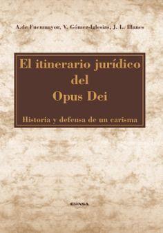 EL ITINERARIO JURÍDICO DEL OPUS DEI