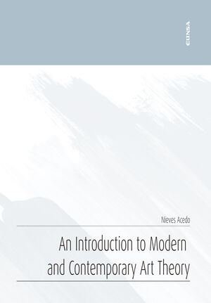 AN INTRODUCTION TO MODERN AND CONTEMPORARY ART THEORY