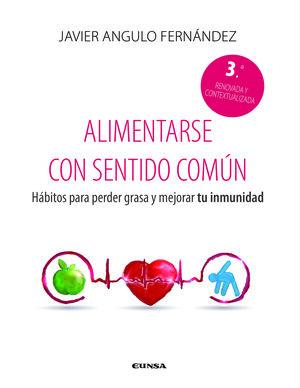 ALIMENTARSE CON SENTIDO COMÚN (TERCERA EDICIÓN)