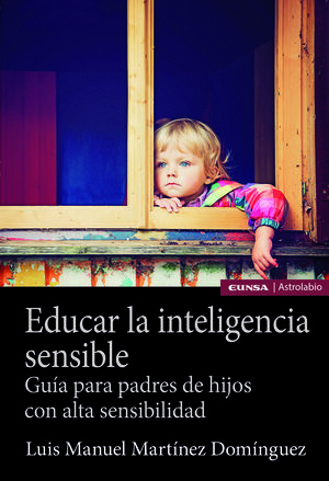 EDUCAR LA INTELIGENCIA SENSIBLE