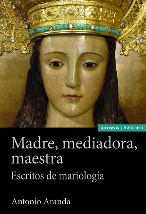 MADRE, MEDIADORA, MAESTRA