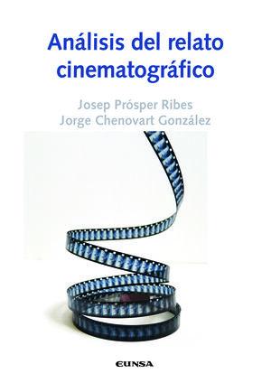 ANÁLISIS DEL RELATO CINEMATOGRÁFICO