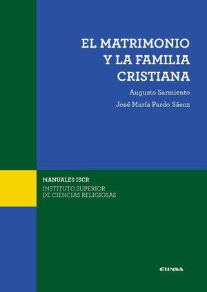 EL MATRIMONIO Y LA FAMILIA CRISTIANA