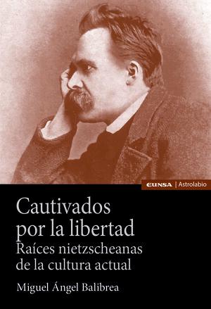 CAUTIVADOS POR LA LIBERTAD