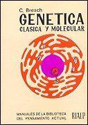 GENÉTICA CLÁSICA Y MOLECULAR