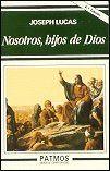NOSOTROS, HIJOS DE DIOS