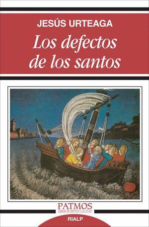 LOS DEFECTOS DE LOS SANTOS