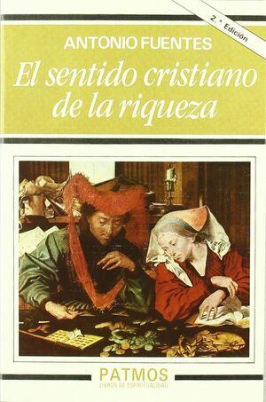 EL SENTIDO CRISTIANO DE LA RIQUEZA