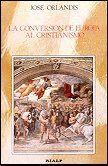 LA CONVERSIÓN DE EUROPA AL CRISTIANISMO