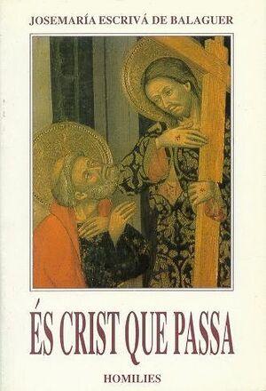 ÉS CRIST QUE PASSA. (CATALÁN BOLSILLO, RÚSTICA)