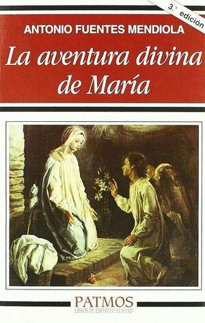 LA AVENTURA DIVINA DE MARÍA