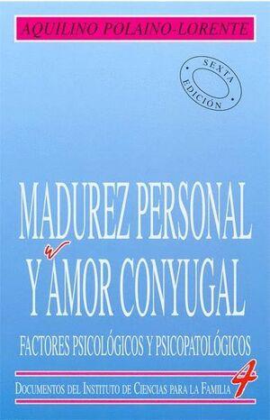 MADUREZ PERSONAL Y AMOR CONYUGAL