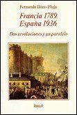 FRANCIA 1789 - ESPAÑA 1936. DOS REVOLUCIONES Y UN PARALELO