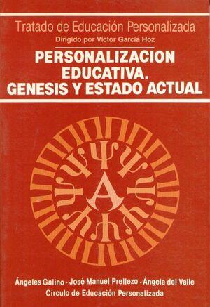 PERSONALIZACIÓN EDUCATIVA. GÉNESIS Y ESTADO ACTUAL