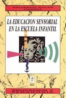 LA EDUCACIÓN SENSORIAL EN LA ESCUELA INFANTIL