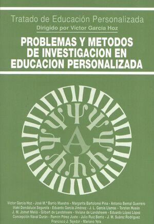 PROBLEMAS Y MÉTODOS DE INVESTIGACIÓN EN EDUCACIÓN PERSONALIZADA