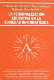 LA PERSONALIZACIÓN EDUCATIVA EN LA SOCIEDAD INFORMATIZADA
