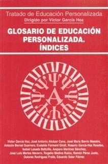 GLOSARIO DE EDUCACIÓN PERSONALIZADA. ÍNDICES