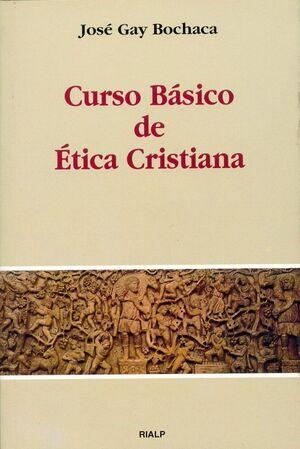 CURSO BÁSICO DE ÉTICA CRISTIANA