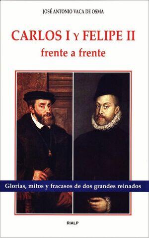 CARLOS I Y FELIPE II FRENTE A FRENTE