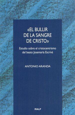 «EL BULLIR DE LA SANGRE DE CRISTO»